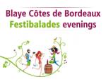 BLAYE CÔTES DE BORDEAUX FESTIBALADES EVENINGS, LET'S GO!